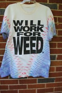 Will Work for Weed Crew T-shirt