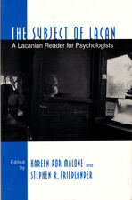 Kareen Ror Malone / Subject of Lacan A Lacanian Reader for Psychologists 2000