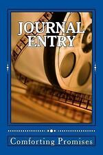 Journal Entry : Daily Expressions by Comforting Promises (2015, Paperback)