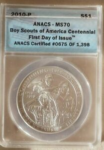 2010-P BOY SCOUTS OF AMERICA 1ST DAY OF ISSUE ANACS MS70 SILVER DOLLAR