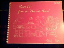 HOW TO HOUSE BOOK 4 1970 1ST ED VG ARTS CRAFTS DECORATIVE PAINTING TECHNIQUES