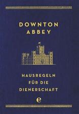 Downton Abbey - Hausregeln für die Dienerschaft von Charles Carson (2015, Gebundene Ausgabe)
