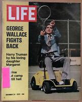 LIFE Magazine Nov. 24, 1972 George Wallace fights back, harry Truman's daugh