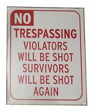 No Trespassing Violators be Shot Bar Gameroom Garage Novelty Sign 12 in x 15 in