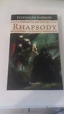 Elizabeth Haydon - La symphonie des siècles, Tome 1 : Rhapsody : Première partie