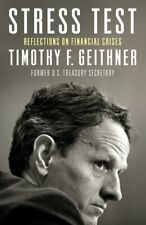 Stress Test: Reflections on Financial Crises by Geithner, Timothy Book The Fast