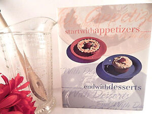 Start With Appetizers End With Desserts Cook Book Viintage Hardcover 3 Ring