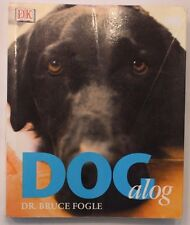 Dogalog by Bruce Fogle Paperback Book (English)