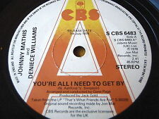 "JOHNNY MATHIS & DENIECE WILLIAMS - YOU'RE ALL I NEED TO GET BY   7"" VINYL PROMO"