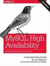 MySql High Availability : Tools for Building Robust Data Centers by Mats.