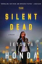 THE SILENT DEAD - HONDA, TETSUYA/ MURRAY, GILES (TRN) - NEW HARDCOVER BOOK