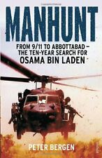Manhunt: From 9/11 to Abbottabad - the Ten-Year Search for Osa ,.9780099570226