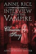 Interview with the Vampire: Claudia's Story by Anne Rice (Hardback, 2012)