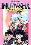 Inu-Yasha : A Feudal Fairy Tale, Vol. 6