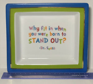 Two's Company Wise Sayings Porcelain Tray #50202 Dr Seuss Why Fit In Quote EUC