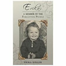 ERIKA a Member of the Forgotten People by Erika Singer (2013, Paperback)