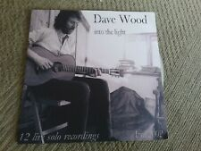 ?  dave wood into the light cd freepost in very good condition