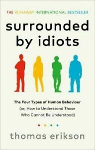Surrounded by Idiots The Four Types of Human Behaviour Free Ship Paperback NEW