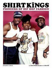 Shirt Kings: Pioneers of Hip Hop Fashion, Fashion, Hip Hop, Music, Entertainment