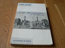 Jacques Hillairet : Le XIIme arrondissement et son histoire - Ed. de Minuit 1972