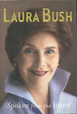 Laura Bush Signed Spoken From The Heart -  2010  VG+/NF