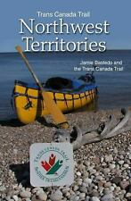 Trans Canada Trail: Northwest Territories-ExLibrary