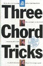 Three Chord Tricks: The Blue Book Lyrics & Chords (with Chord Symbols) Sheet Mus