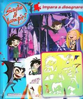 Scuola di vampiri. Impara a disegnare - Aa.Vv. - Libro nuovo in offerta!