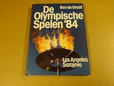 BOEK / BEN DE GRAAF - DE OLYMPISCHE SPELEN '84 LOS ANGELES SARAJEVO