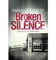 Broken Silence by Danielle Ramsay (Paperback) New Book