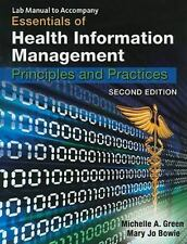 Lab Manual for Green/Bowie's Essentials of Health Information Management, 2nd, M