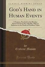 God's Hand in Human Events: A Sermon, Preached in the Bleecker Street Church on