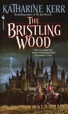 The Bristling Wood Deverry Series, Book Three