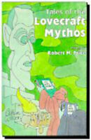 Tales of the Lovecraft Mythos by  , Hardcover