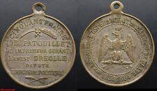 Médaille Napoléon III l'Esperance  1834-1884, Député DREOLLE, ville de BLAYE