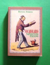 Vocabolario Napoletano Italiano - R. Andreoli - 1^ Ed. Il Libro in Piazza 1993