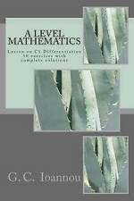 NEW A Level Mathematics: Lesson on C1 Differentiation by G C Ioannou