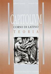 CAPITOLIUM CORSO DI LATINO TEORIA R.GIOMINI DANTE ALIGHIERI 9788853402264