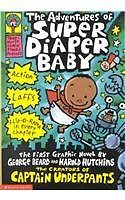 The Adventures of Super Diaper Baby: The First Gra