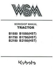 KUBOTA B1550 B1750 B2150 Gear+HST Tractor & Mower Workshop Service Repair Manual