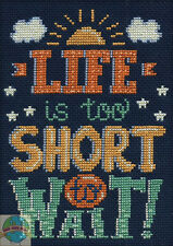 """Cross Stitch Kit ~ Design Works """"Life is Short"""" Room Sign / Saying #DW2575"""