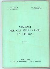 AA. VV. NOZIONI PER GLI INSEGNANTI IN AFRICA ISTITUTO PER L'AFRICA 1968 VIAGGI
