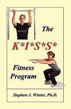 The K*i*s*s* Fitness Program (Paperback or Softback)