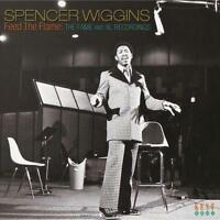 SPENCER WIGGINS Feed The Flame NEW & SEALED CD (KENT) SOUTHERN SOUL NORTHERN 60s