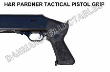 H&R PARDNER PUMP TACTICAL PISTOL GRIP FOR THE 12 GAUGE PUMP SHOTGUN (NEW)!