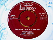 "BOBBY STEVENS - GOOD LUCK CHARM  7"" VINYL"