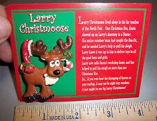 Larry Christmoose Lapel Pin comes on card explaining his Legend! cute Xmas item