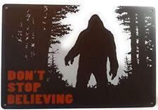 Dont Stop Believing Sasquatch Tin Sign Metal Poster Bigfoot Wall Art