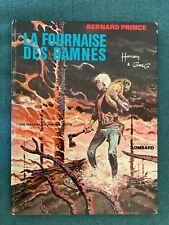 EO  - Bernard prince - La fournaise des damnés de 1974 - Lombard