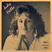 """7"""" JUDY HOTTE Who's Lovin' Who? DEBBIE FLEMING 45rpm BURCO Canada Country 1990"""